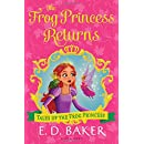 The Frog Princess Returns (Tales of the Frog Princess)
