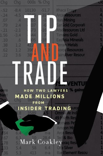 Tip and Trade: How Two Lawyers Made Millions from Insider Trading Pdf