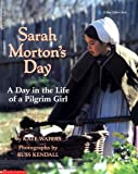 Sarah Morton's Day, Kate Waters and Scholastic, Inc. Staff, 0590474006