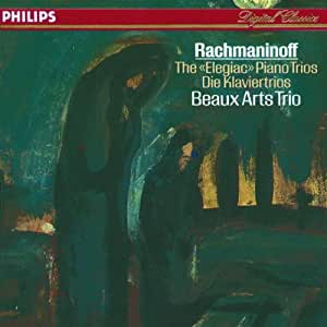 Rachmaninoff: The Elegiac Piano Trios