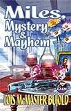 Miles, Mystery & Mayhem (Miles Vorkosigan Adventures)