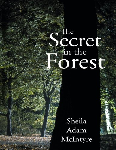 THE SECRET IN THE FOREST