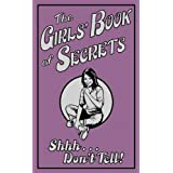 The Girls' Book of Secrets: Shhh... Don't Tell! (Buster Books)