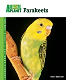 Parakeets (Animal Planet® Pet Care Library) offers