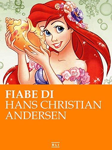 Fiabe di Andersen (RLI CLASSICI) (Italian Edition)
