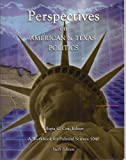 Perspectives on American and Texas Politics, , 0977465837