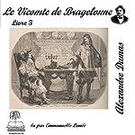 Le vicomte de Bragelonne 3 (Les trois mousquetaires 3.3)   Alexandre Dumas