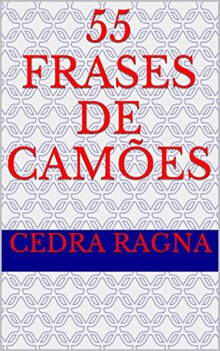 Amazoncom 55 Frases De Camões Portuguese Edition Ebook