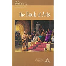 The Book of Acts : Adult Bible Study Guide 3Q 2018