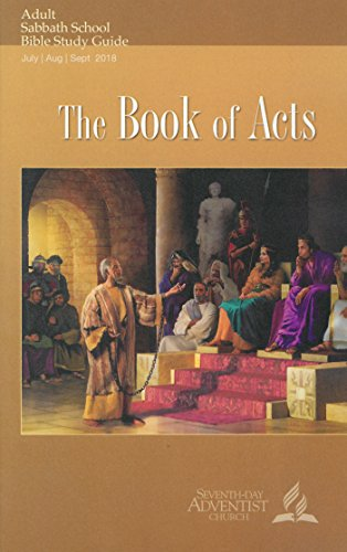 the book of acts adult bible study guide 3q 2018 kindle edition rh amazon com Bible Study Worksheets for Adults SDA Presentation On Prayer