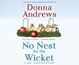 No Nest for the Wicket (Meg Langslow Mystery Series)
