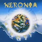 Nerotica by Neronia (2004-03-15)