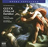 img - for Opera Explained: An Introduction to Gluck (Opera Explained S.) book / textbook / text book