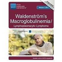 NCCN Guidelines for Patients®: Waldenstrom's Macroglobulinemia: Lymphoplasmacytic Lymphoma