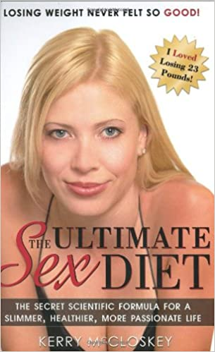 Kerry mccloskey the ultimate sex diet