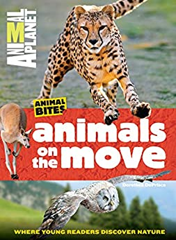 Animals on the Move (Animal Planet Animal Bites) by [Animal Planet]