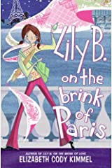Lily B. on the Brink of Paris Kindle Edition