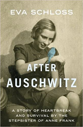 A story of heartbreak and survival by the stepsister of Anne Frank -  Eva Schloss
