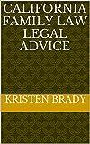 California Family Law Legal Advice