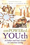 img - for Empowered YOUth: A Father and Son's Journey to Conscious Living book / textbook / text book