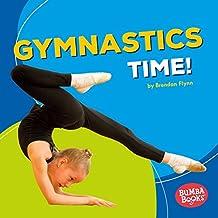 Gymnastics Time! (Bumba Books ™ — Sports Time!)