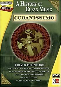 Cubanissimo: A History of Cuban Music