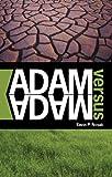 Adam Versus Adam, Kevin P. Novak, 1598868357