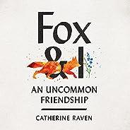 Fox & I: An Uncommon Friend