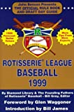 img - for Rotisserie League Baseball: The Official Rule Book and Draft Day Guide (Rotisserie League Baseball: Official Handbook & A to Z Scouting Guide) by Diamond Library (1998-12-03) book / textbook / text book