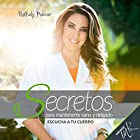 Secretos para mantenerte sano y delgado [Secrets to Staying Healthy and Lean] Audiobook by Nathaly Marcus Narrated by Diana Angel