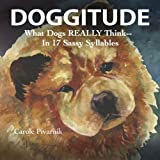 Doggitude, Carole Pivarnik, 0988524201