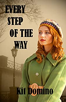 Every Step of the Way by [Domino, Kit]