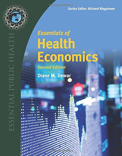Essentials of Health Economics (Essential Public Health)