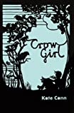 Crow Girl, Kate Cann, 1781121222