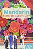 Lonely Planet Mandarin Phrasebook & Dictionary (Lonely Planet Phrasebook)