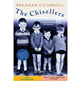 [ The Chisellers ] [ THE CHISELLERS ] BY O'Carroll, Brendan ( AUTHOR ) Nov-18-2011 Paperback