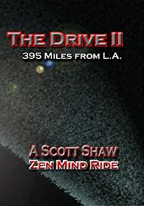 The Drive II: 395 Miles From L.A.