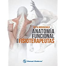 Anatomía funcional para fisioterapeutas (Spanish Edition)