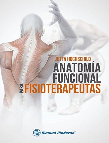 Anatomía funcional para fisioterapeutas