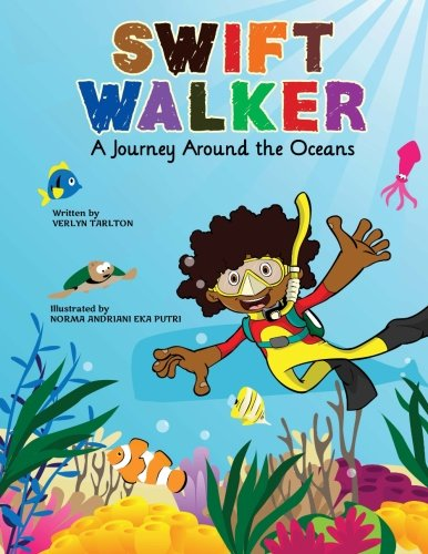 - Swift Walker: A Journey Around the Oceans: Science and Geography Books for Kids (Volume 2)