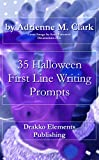35 Halloween First Line Writing Prompts