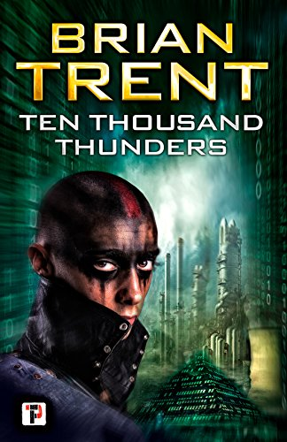 Ten Thousand Thunders by Brian Trent ebook deal