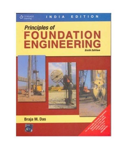 Principles of Foundation Engineering 6th Edition