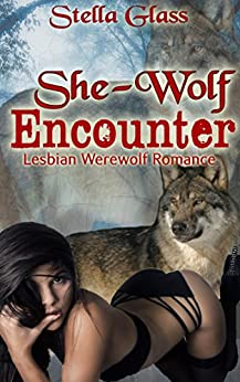 She-Wolf Encounter by [Glass, Stella]