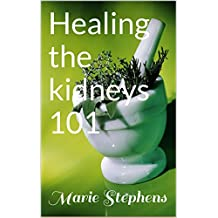Healing the kidneys 101