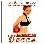 Little Brats: Becca: Forbidden Taboo Erotica | Selena Kitt