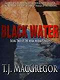 Black Water - Book II of the Mira Morales Series