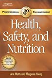 Custom Enrichment Module: Health, Safety, and Nutrition PET (Book Only) (Professional Enhancement)