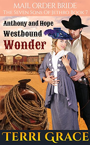 Westbound Wonder (The Seven Sons of Jethro Book 7) by [Grace, Terri, Read, Pure]
