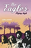 The Eagles: Flying High - Best Reviews Guide